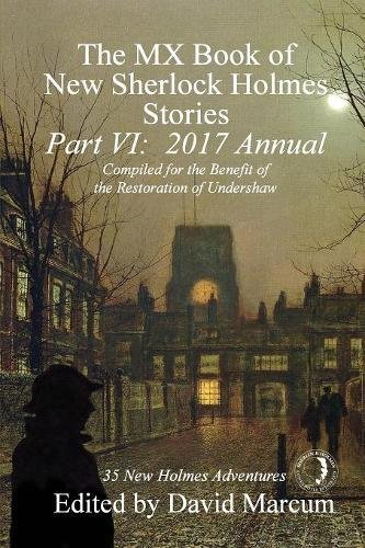 the-mx-book-of-new-sherlock-holmes-stories-part-vi-2017-annual