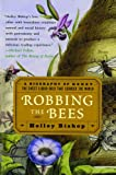 Robbing the Bees, Holley Bishop, 0743250222