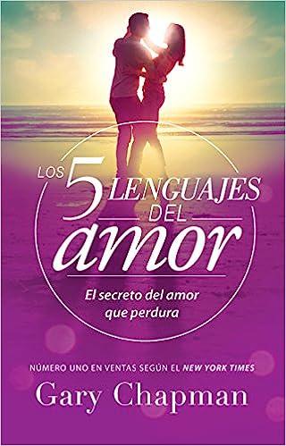 Los 5 Lenguajes del Amor. El Secreto del Amor que Perdura (libro)