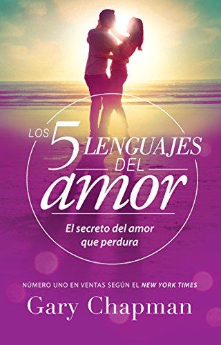 Los 5 lenguajes del amor (Spanish Edition) [Gary Chapman] (Tapa Blanda)