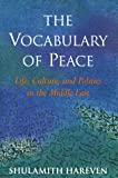 The Vocabulary of Peace, Shulamith Hareven, 1562790722