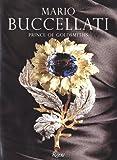 Mario Buccellati: Prince of Goldsmiths
