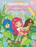 Strawberry Shortcake's Easter Egg Hunt, Unknown, 0448480166