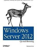 Windows Server 2012: Up and Running