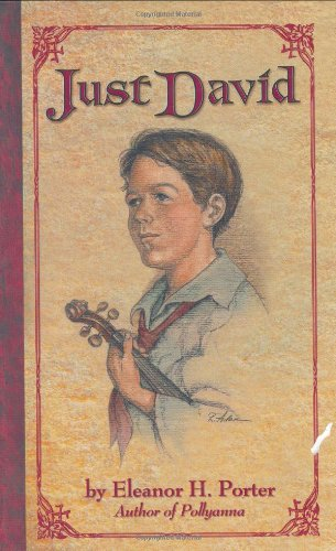 (Just David (Whole-Hearted Family Classics Collection))