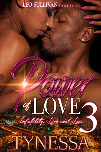 Power of Love 3: Infidelity, Love, and Lies