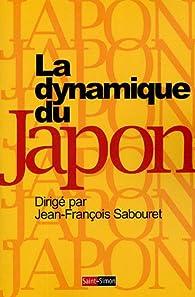 La Dynamique du Japon par Jean-François Sabouret