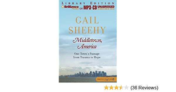 Middletown America One Towns Passage From Trauma To Hope Gail