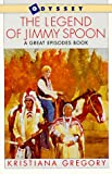 The Legend of Jimmy Spoon, Kristiana Gregory, 0152438122