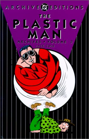 Plastic Man, The - Archives, Volume 3 (Archive Editions (Graphic Novels))