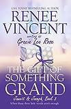 The Gift of Something Grand (Jamett & Joseph Book 3)