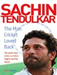 Sachin Tendulkar: The Man Cricket Lov...