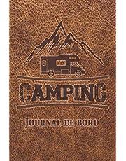 Camping: Journal de bord - Carnet de voyage pour les voyages en camping-car, caravane ou tente: Carnet de camping - grand carnet de bord - 130 pages pré-formatées à remplir   environ DIN A5   Cadeau pour les campeurs