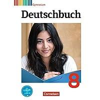 Deutschbuch Gymnasium - Allgemeine Ausgabe - Neubearbeitung: Deutschbuch Gymnasium 8. Schuljahr. Schülerbuch. Allgemeine Ausgabe