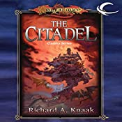 The Citadel: Dragonlance Classics, Book 3 | Richard A. Knaak
