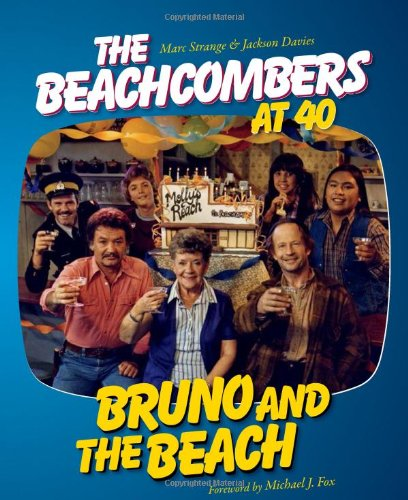 Download Bruno and the Beach: The Beachcombers at 40 pdf