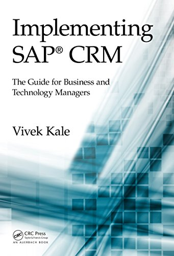 Implementing SAP® CRM: The Guide for Business and Technology Managers Pdf