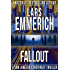 FALLOUT: A Sam Jameson Conspiracy Thriller (The Incident - A Sam Jameson Espionage & Suspense Thriller Series Book 3)