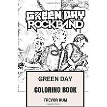 Green Day Coloring Book: American Punk Rock Pioneers Billie Joe and Mike Dirnt Inspired Adult Coloring Book