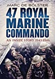 img - for 47 Royal Marine Commando:: An Inside Story 1943-1946 book / textbook / text book