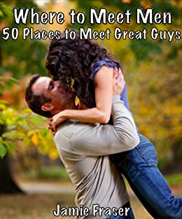great places to meet guys