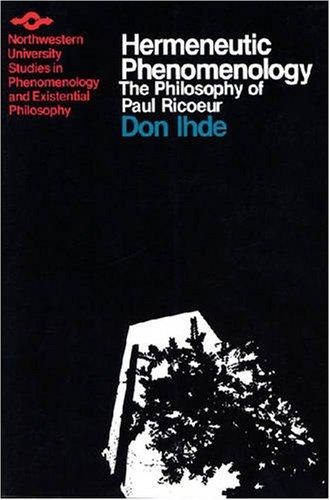 Hermeneutic Phenomenology: The Philosopher of Paul Ricoeur (Studies in Phenomenology and Existential Philosophy)