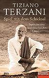 Spiel mit dem Schicksal: Tagebücher eines außergewöhnlichen Lebens - Ein SPIEGEL-Buch