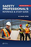Product review for Safety Professional's Reference and Study Guide, Second Edition