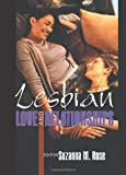 Lesbian Love and Relationships, Suzanna Rose, 1560232641