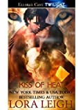 Front cover for the book Kiss of Heat by Lora Leigh