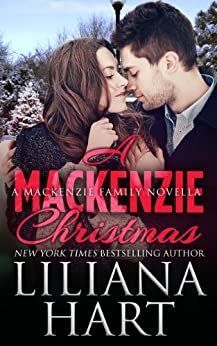 A MacKenzie Christmas (MacKenzies of Montana Book 5) by [Hart, Liliana]