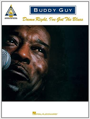 buddy guy damn right ive got the blues guitar recorded versions