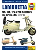 Lambretta 125, 150, 175 & 200 Scooters: (including Serveta & SIL), '58 to '00