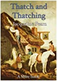 img - for Thatch and Thatching (Shire Library) by Jacqueline Fearn (2008-03-04) book / textbook / text book