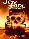 Joy Ride 3: Roadkill