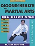 Qigong for Health and Martial Arts, Jwing-Ming Yang, 1886969574