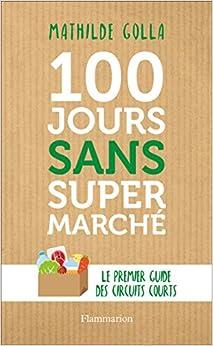 100 jours sans supermarché