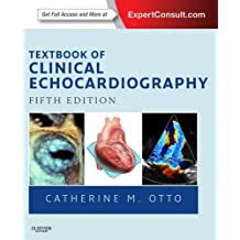 Textbook of Clinical Echocardiography (Endocardiography)