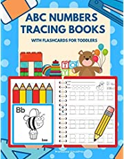 ABC Numbers Tracing Books with Flashcards for Toddlers: Let's kids learn to read, trace, write and color alphabets and numbers worksheets for babies, ... plus fun ABCs flash cards games. Age 2-5