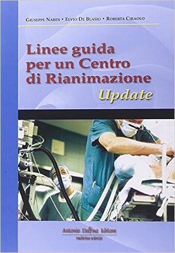 Linee Guida Per Un Centro Di Rianimazione por Giuseppe Nardi epub