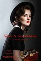 Spies & Sweethearts: A Christian WWII Romance (Sisters in Service Book 1) Kindle Edition