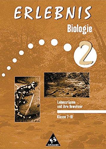 Erlebnis Biologie - Themenorientierte Arbeitshefte - Ausgabe 1999: Lebensräume und ihre Bewohner