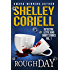 Rough Day: Detective Lottie King Mystery Short Stories, Vol. 1