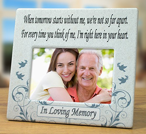 When Tomorrow Starts Without Me Ceramic Memorial Picture Frame - Beautiful Tribute to the Loss of a Loved One -- Traditional Design Goes with Any Decor -- Great As a Keepsake Plaque