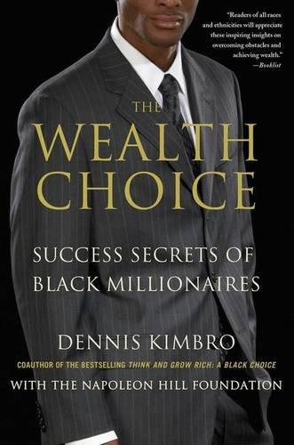 Search : The Wealth Choice: Success Secrets of Black Millionaires
