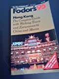 Hong Kong '95, Fodor's Travel Publications, Inc. Staff, 0679027246