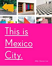 This Is Mexico City