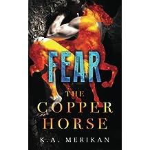 Fear (The Copper Horse book 1) (gay dark romance BDSM)