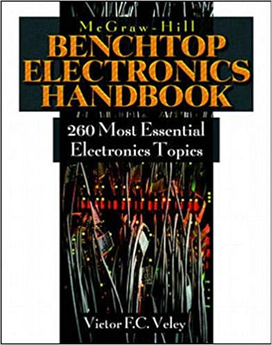 260 Most Common Popular Electronics The Benchtop Electronics Handbook