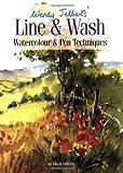 Line and Wash, Wendy Jelbert, 1844481573